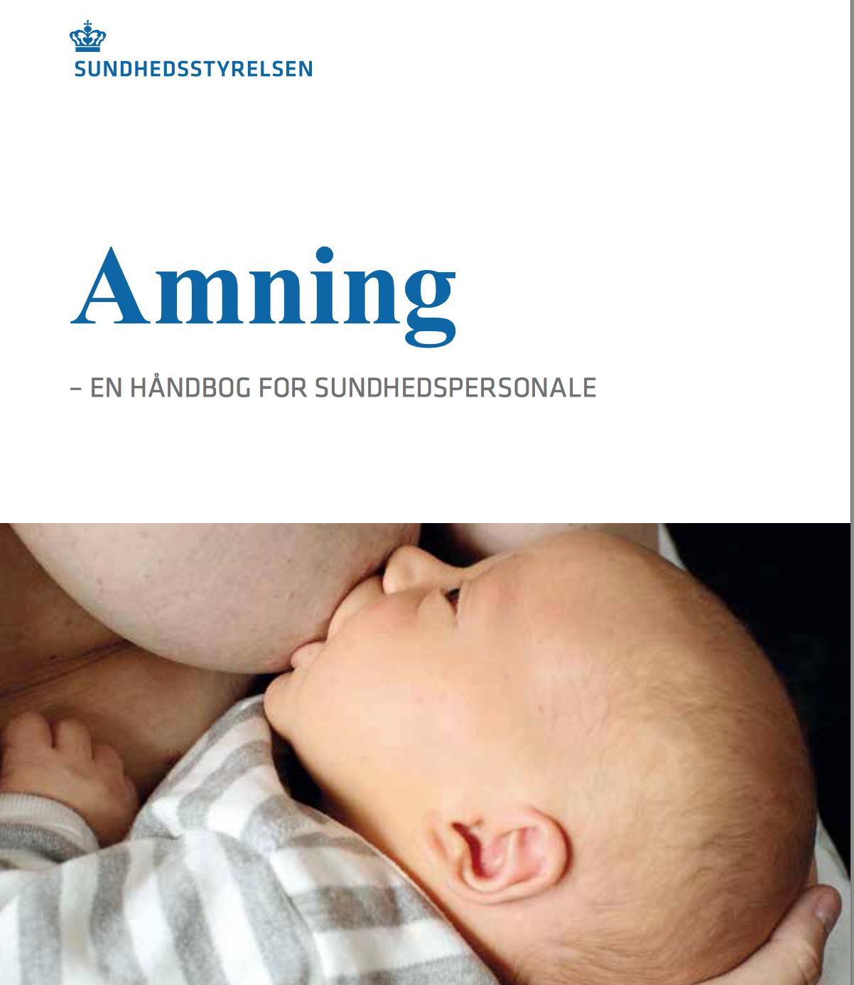 Ny håndbog om amning: Fokus på kommunikation til forældre