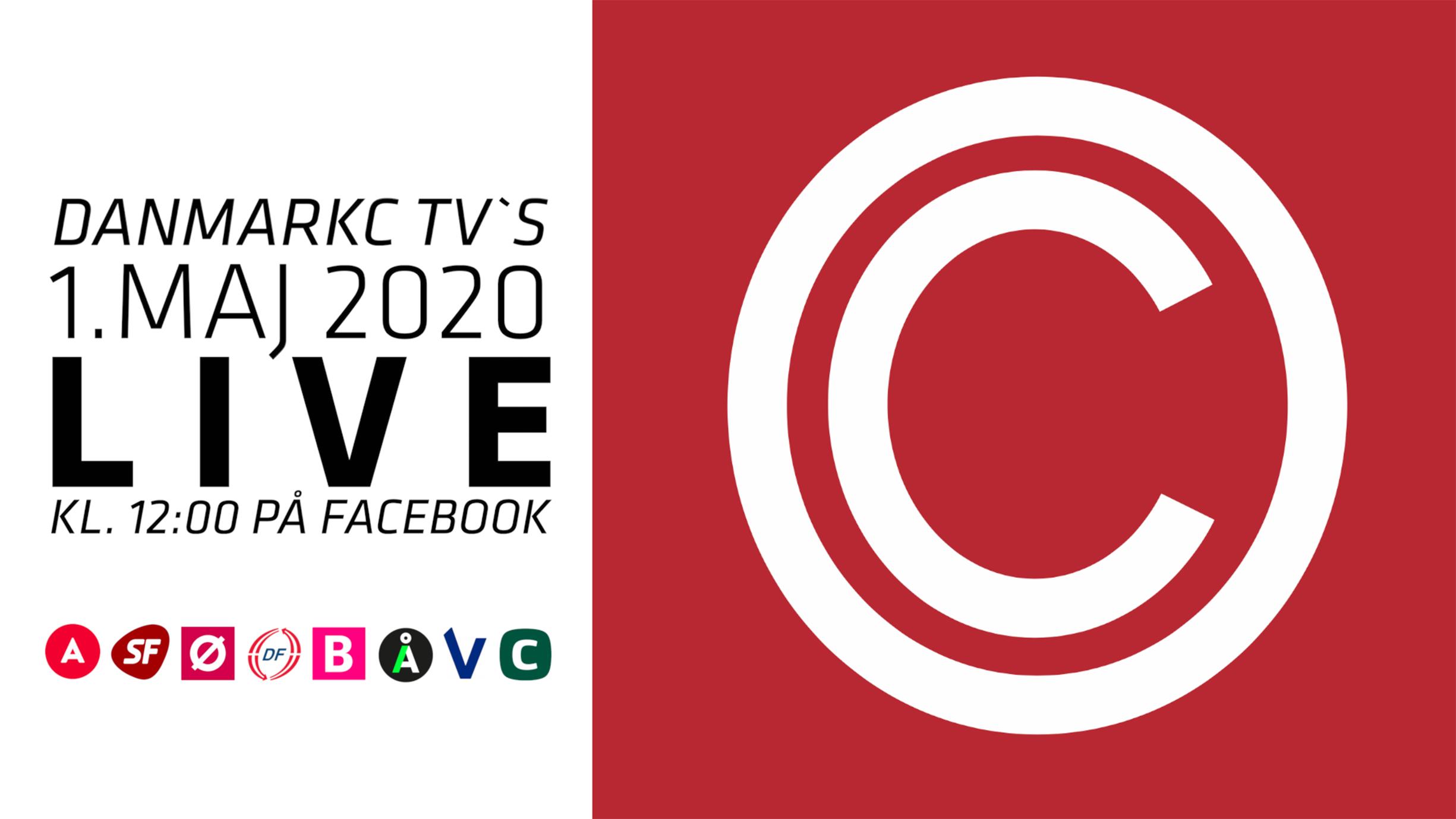 """1.MAJ-TALER FREDAG KL. 12:00 – DanmarkC TV giver dig Politiske taler og lokal """"livemusik"""""""